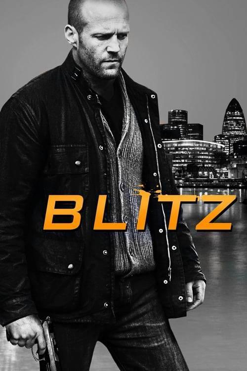 ดูหนังออนไลน์ฟรี Blitz (2011) บลิทซ์ ล่าโคตรคลั่งล้าง สน.