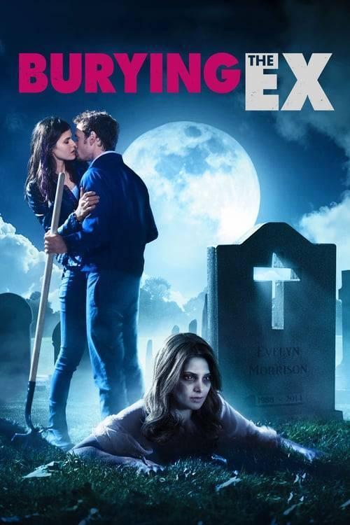 ดูหนังออนไลน์ฟรี Burying The Ex (2015) ซอมบี้ที่ (เคย) รัก