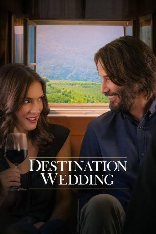 ดูหนังออนไลน์ฟรี Destination Wedding (2018) ไปงานแต่งเขา แต่เรารักกัน