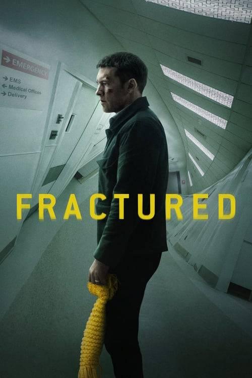 ดูหนังออนไลน์ฟรี Fractured (2019) แตกหัก