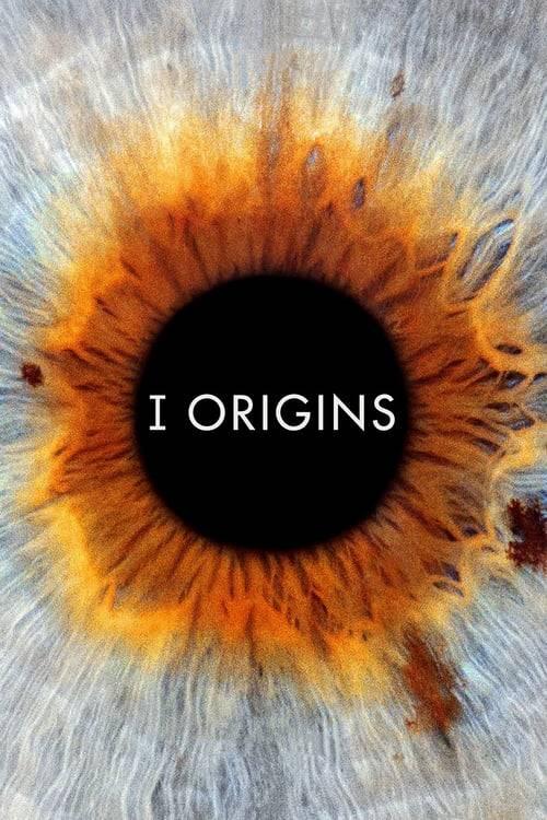 ดูหนังออนไลน์ฟรี I Origins (2014) หนึ่งรักในจักรวาล