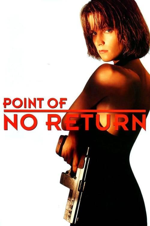 ดูหนังออนไลน์ฟรี Point of No Return (1993) เธอชื่อโคตรเพชฌฆาต (ซับไทย)