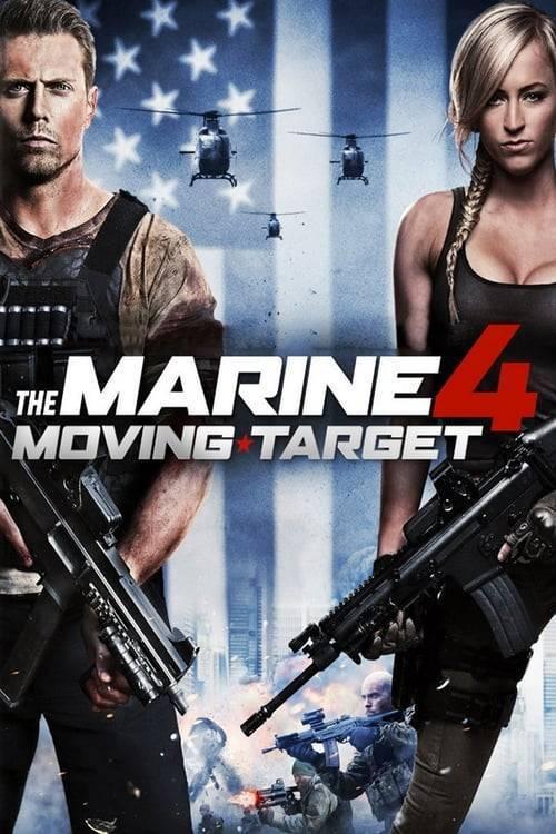 ดูหนังออนไลน์ฟรี The Marine 4 Moving Target (2015) เดอะ มารีน 4 ล่านรก เป้าสังหาร