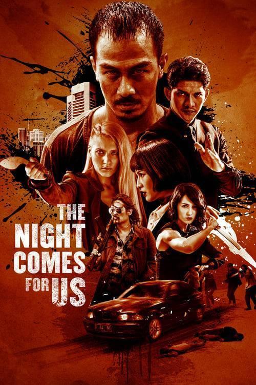ดูหนังออนไลน์ฟรี The Night Comes for Us (2018) ค่ำคืนแห่งการไล่ล่า