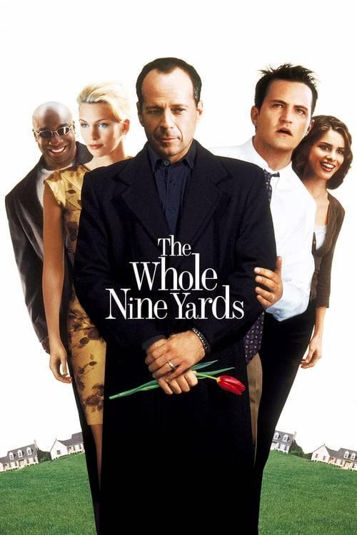 ดูหนังออนไลน์ฟรี The Whole Nine Yards (2000) อึดไม่เกิน 9 หลา