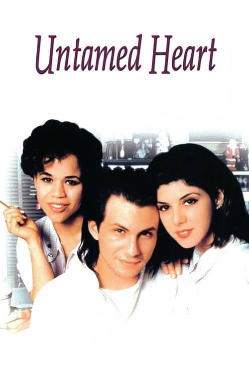 ดูหนังออนไลน์ฟรี Untamed Heart (1993) ครั้งหนึ่งของหัวใจ อยากเก็บไว้นานๆ