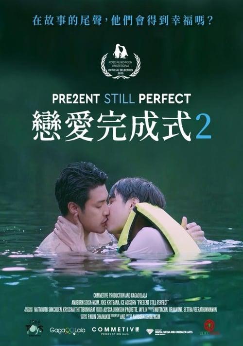ดูหนังออนไลน์ฟรี 2 Present Still Perfect (2020) แค่นี้ก็ดีแล้ว 2