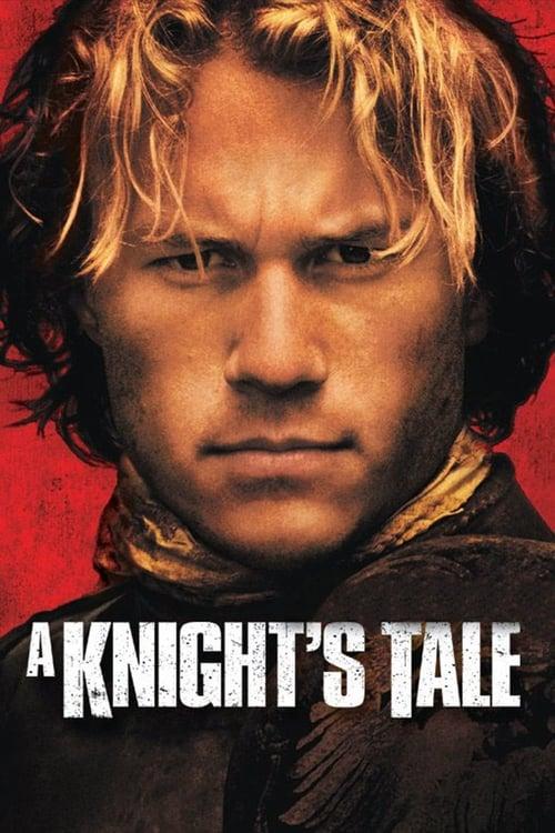 ดูหนังออนไลน์ฟรี A Knights Tale (2001) อัศวินพันธุ์ร็อค