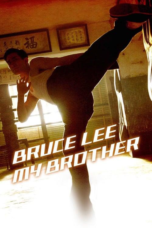 ดูหนังออนไลน์ฟรี Bruce Lee My Brother (2010) บรู๊ซ ลี เตะแรกลั่นโลก