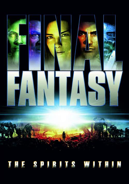 ดูหนังออนไลน์ฟรี Final Fantasy The Spirits Within (2001) ไฟนอล แฟนตาซี สปิริต วิธอิน