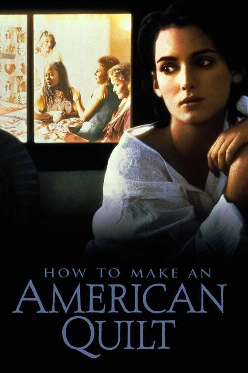 ดูหนังออนไลน์ฟรี How to Make an American Quilt (1995) ถักทอสายใยรัก