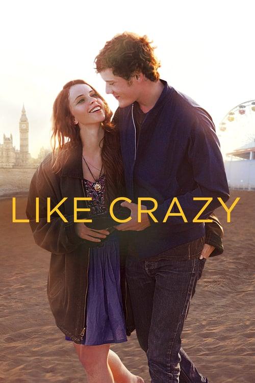 ดูหนังออนไลน์ฟรี Like Crazy (2011) รักแรก รักแท้ รักเดียว