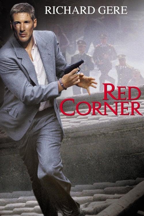 ดูหนังออนไลน์ Red Corner (1997) เหนือกว่ารัก หักเหลี่ยมมังกร