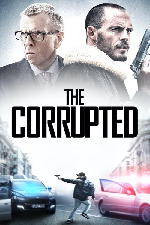 ดูหนังออนไลน์ฟรี The Corrupted (2019) ผู้เสียหาย