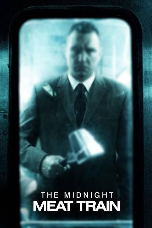 ดูหนังออนไลน์ฟรี The Midnight Meat Train (2008) ทุบกะโหลกนรกใต้เมือง
