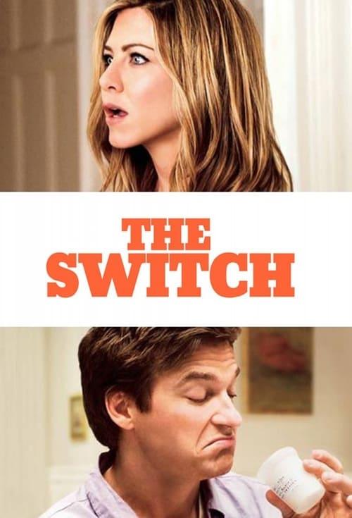 ดูหนังออนไลน์ฟรี The Switch (2010) ปุ๊บปั๊บสลับกิ๊ก