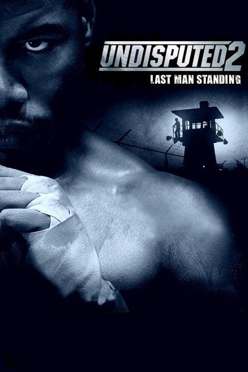 ดูหนังออนไลน์ฟรี Undisputed 2 Last Man Standing (2006) คนทมิฬ กำปั้นทุบนรก 2