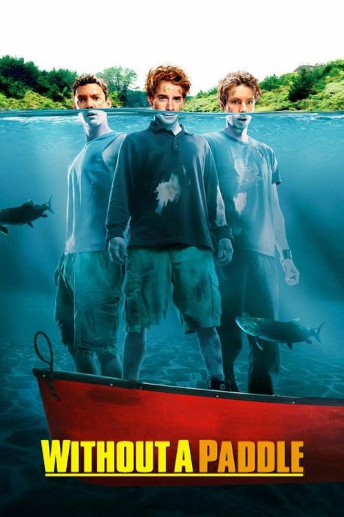 ดูหนังออนไลน์ฟรี Without A Paddle (2004) สามซ่าส์ ล่าขุมทรัพย์อลเวง