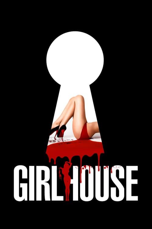 ดูหนังออนไลน์ฟรี 18+ Girl House (2014) เกิร์ลเฮ้าส์