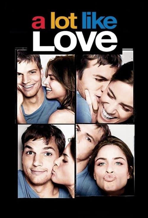 ดูหนังออนไลน์ฟรี A Lot Like Love (2005) กว่าจะปิ๊ง ต้องซิ่งก่อน