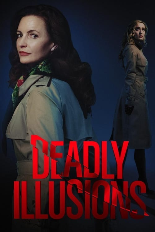 ดูหนังออนไลน์ Deadly Illusions (2021) หลอน ลวง ตาย