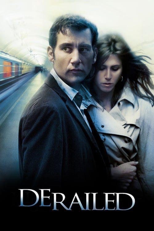 ดูหนังออนไลน์ฟรี Derailed (2005) ปมพิศวาสรักลวงโลก