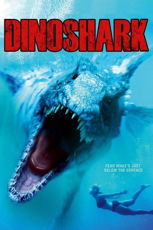 ดูหนังออนไลน์ Dinoshark (2010) ไดโนชาร์ค ฉลามยักษ์ล้านปี