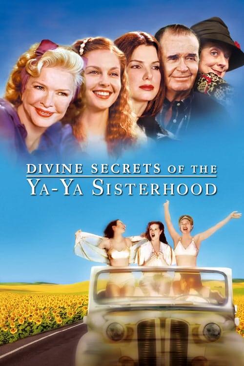 ดูหนังออนไลน์ฟรี Divine Secrets of the Ya-Ya Sisterhood (2002) คุณแม่…คุณลูก มิตรภาพตลอดกาล