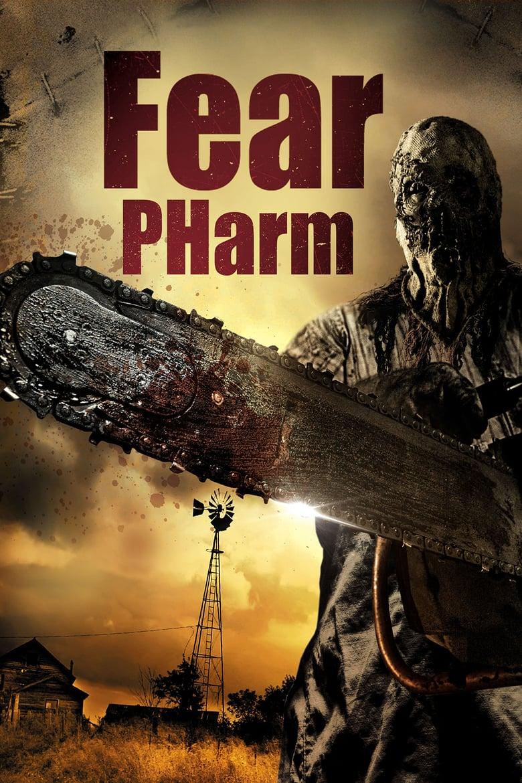 ดูหนังออนไลน์ฟรี Fear Pharm (2020)
