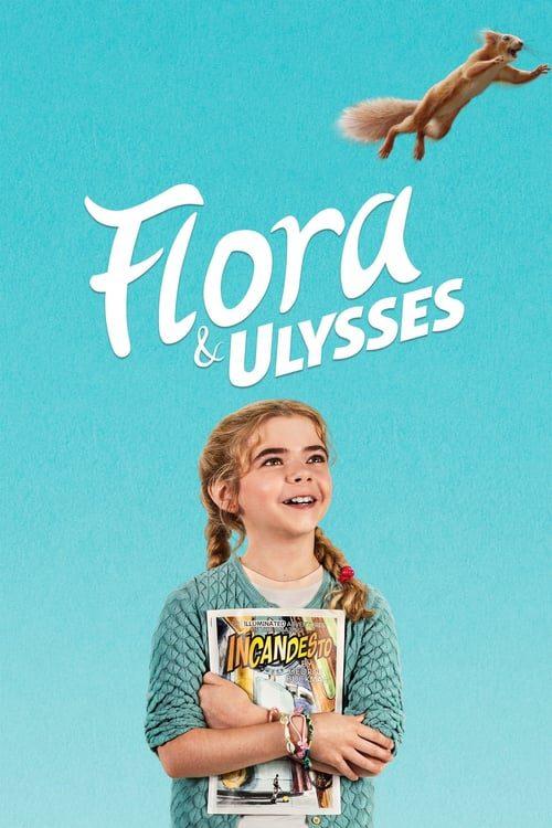 ดูหนังออนไลน์ Flora And Ulysses (2021)