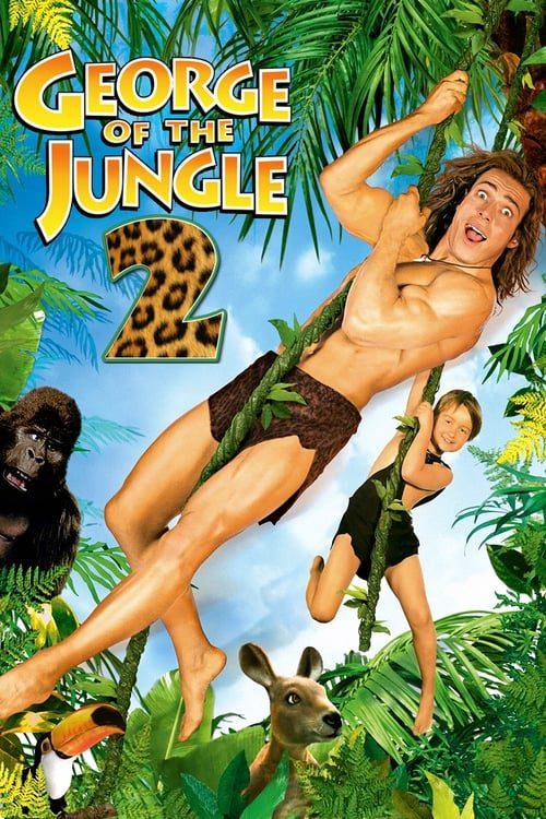 ดูหนังออนไลน์ George of the Jungle 2 (2003)
