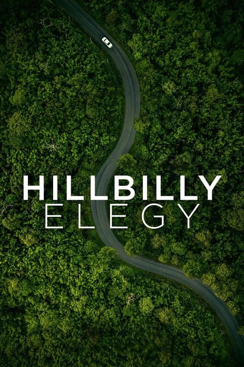 ดูหนังออนไลน์ฟรี [NETFLIX] Hillbilly Elegy (2020) บันทึกหลังเขา