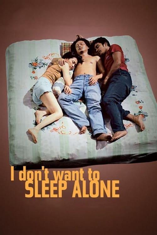 ดูหนังออนไลน์ฟรี I Dont Want To Sleep Alone (2006) เปลือยหัวใจเหงา