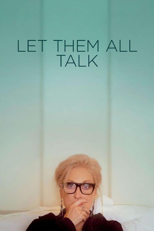 ดูหนังออนไลน์ฟรี Let Them All Talk (2020)