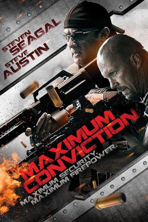 ดูหนังออนไลน์ฟรี Maximum Conviction (2012) บุกแหลกแหกคุกเหล็ก