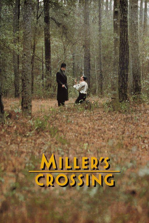 ดูหนังออนไลน์ฟรี Miller s Crossing (1990) เดนล้างเดือด