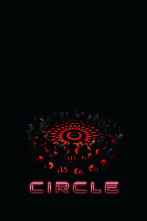 ดูหนังออนไลน์ฟรี [NETFLIX] Circle (2015) เซอร์เคิล