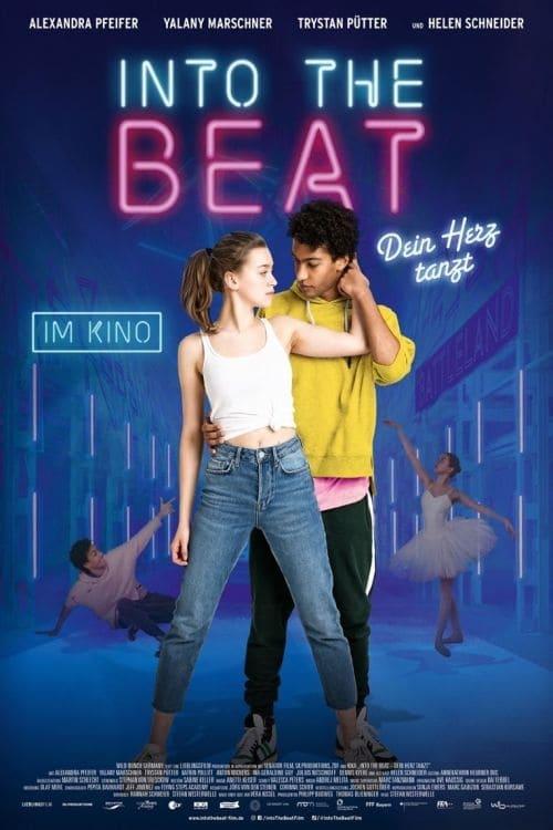 ดูหนังออนไลน์ฟรี [NETFLIX] Into the Beat (2020) จังหวะรักวัยฝัน