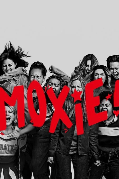 ดูหนังออนไลน์ [NETFLIX] Moxie (2021) ม็อกซี่