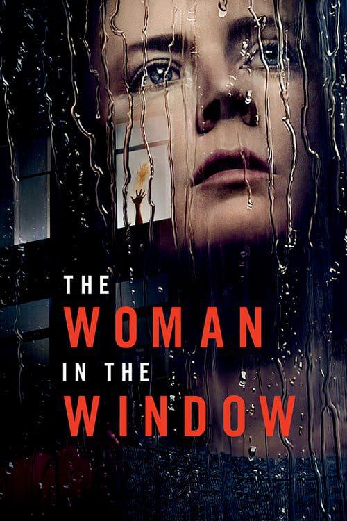 ดูหนังออนไลน์ [NETFLIX] The Woman in the Window (2021) ส่องปมมรณะ