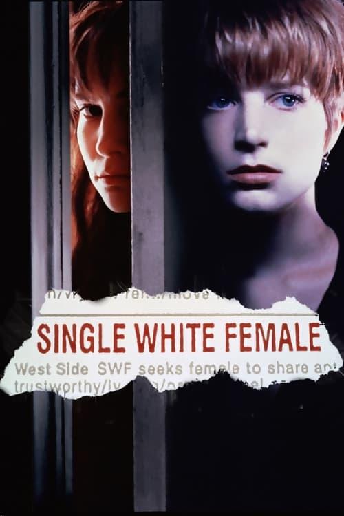 ดูหนังออนไลน์ฟรี Single White Female (1992) ภัยชิดใกล้ อย่าไว้ใจผู้หญิง