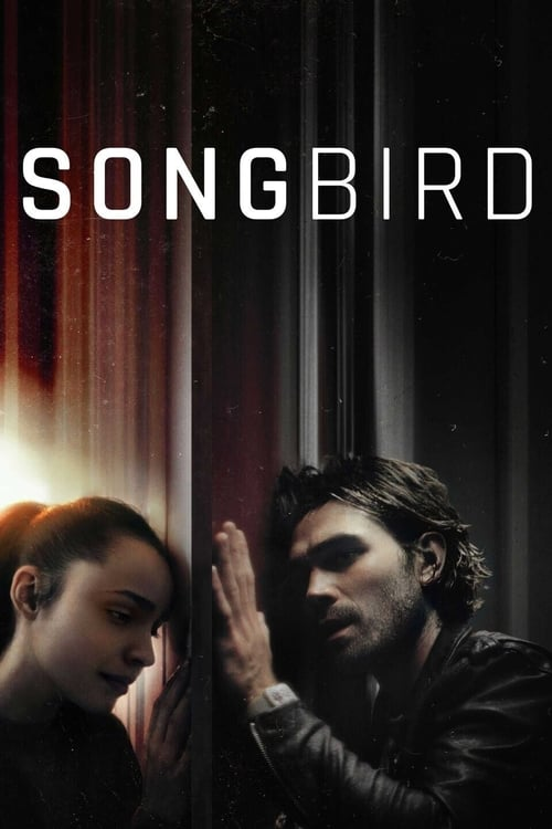 ดูหนังออนไลน์ฟรี Songbird (2020) โควิด 23 ไวรัสล้างโลก