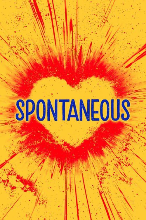 ดูหนังออนไลน์ฟรี Spontaneous (2020) ระเบิดรักไม่ทันตั้งตัว