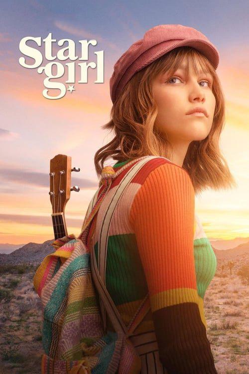 ดูหนังออนไลน์ฟรี Stargirl (2020) สตาร์เกิร์ล เด็กสาวแห่งปาฏิหาริย์