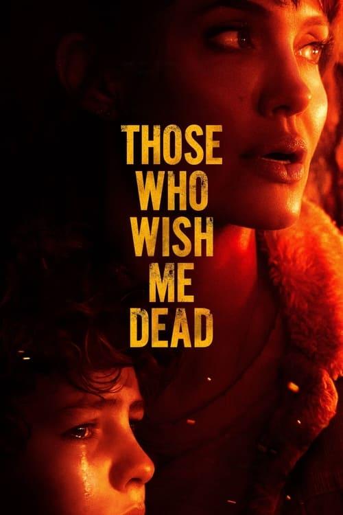 ดูหนังออนไลน์ Those Who Wish Me Dead (2021)