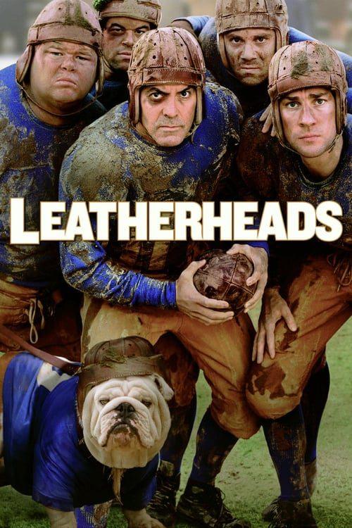 ดูหนังออนไลน์ Leatherheads (2008) เจาะข่าวลึกมาเจอรัก