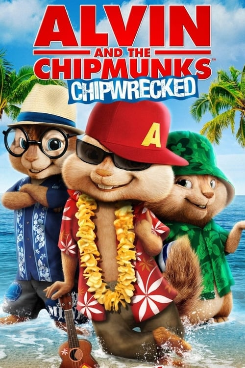 ดูหนังออนไลน์ Alvin and the Chipmunks 3 Chipwrecked (2011) แอลวินกับสหายชิพมังค์จอมซน 3