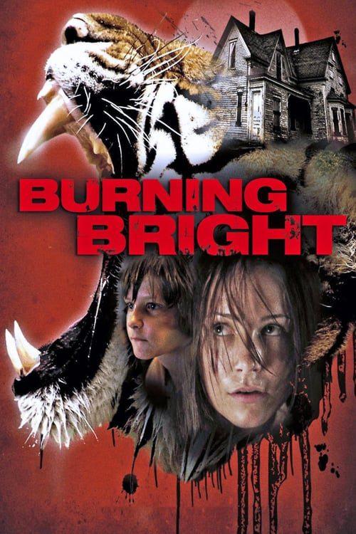 ดูหนังออนไลน์ฟรี Burning Bright (2010) ขังนรกบ้านเสือดุ