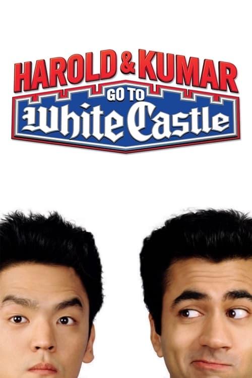 ดูหนังออนไลน์ Harold and Kumar Go to White Castle (2004) ฮาโรลด์กับคูมาร์ คู่บ้าฮาป่วน