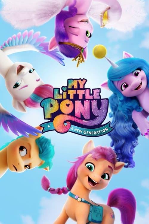 ดูหนังออนไลน์ฟรี [NETFLIX] My Little Pony – A New Generation (2021) มายลิตเติ้ลโพนี่: เจนใหม่ไฟแรง
